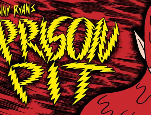 In autunno pubblicheremo PRISON PIT di Johnny Ryan!