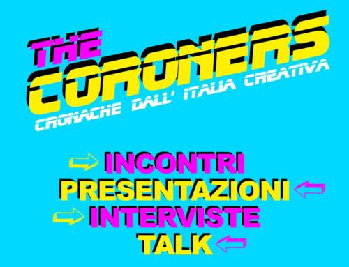 [Covid-19] LIVE The Coroners – Cronache dall'Italia creativa