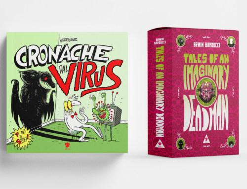 Le edizioni speciali di Tales of an Imaginary Deadman e di Cronache dal virus